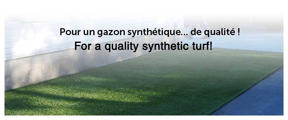 For a quality synthetic turf